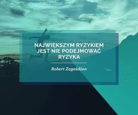 https://www.facebook.com/ZagozdzonRobert #coaching #mentoring #quotes #motivation