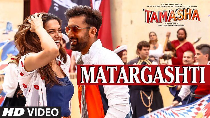 Matargashti VIDEO Song - Mohit Chauhan   Tamasha   Ranbir Kapoor, Deepik...