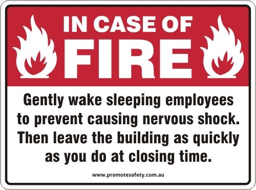 Safety humour about fire safety and emergency evacuations ...