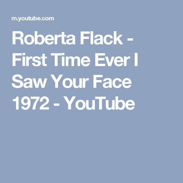 Roberta Flack - First Time Ever I Saw Your Face 1972 - YouTube