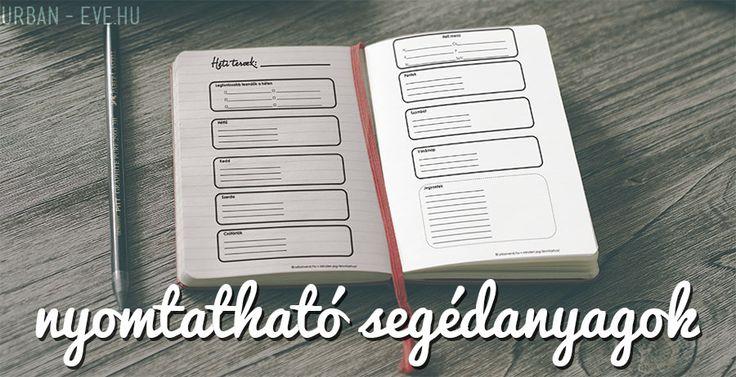Ingyenesen nyomtatható segédeszközök, jegyzetlapok, munkafüzetetek - használd őket a terveidhez, álmaidhoz, élményeidhez, teendőkhöz.