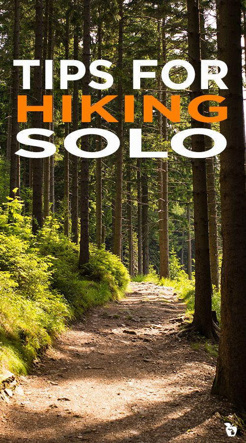 Outdoor Lovers Tips for Hiking Solo Solo camping