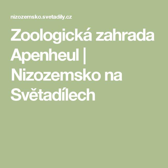 Zoologická zahrada Apenheul | Nizozemsko na Světadílech
