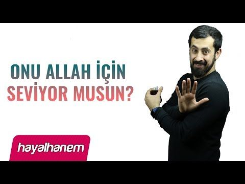 Onu Allah İçin Seviyor Musun ? Test Et Gör - Mehmet Yıldız - YouTube