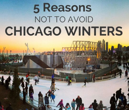 5 Reasons Not To Avoid Chicago Winters