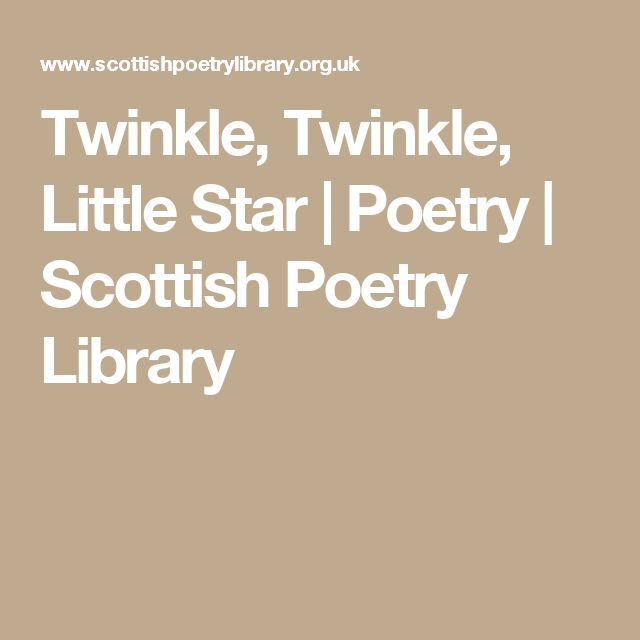 Twinkle, Twinkle, Little Star | Poetry | Scottish Poetry Library