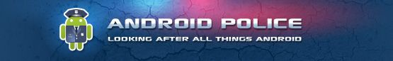 Android Police - website for Android News, Apps, Games, Phones, Tablets