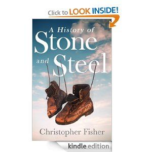51 best free kindle books worth reading free at the time i a history of stone and steel by christopher fisher fandeluxe Images