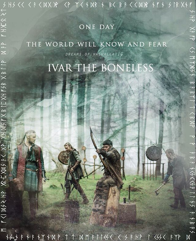 """""""One day the world will know and fear Ivar The Boneless."""" ----------------------------- What did you think of the new episode? I liked how they were portraying Ivar's stroyline, and how it's also a struggle for him to be accepted. --------------------------- This edit was requested by @ivarinnbeinlausi sorry it took so long for me to make. I wanted to wait for the season premiere, to see the stills they released. I hope you like what i have made for you. Sorry again for taking so long"""