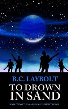 To Drown In Sand By B.C. Laybolt. Available now on Kobo.