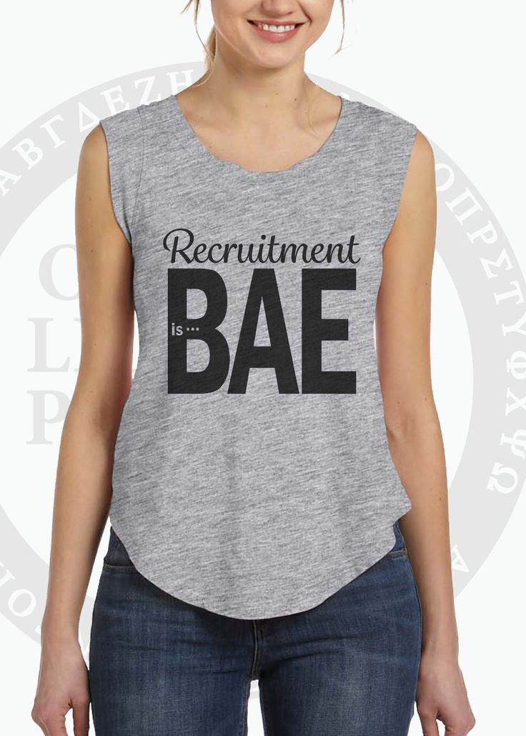 RECRUITMENT is BAE shirt Grey Sorority Recruitment T-Shirt with Capped Sleeves Personalized with Your Sorority or Black Backside Tee by ShelletBoutique on Etsy