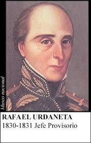 1830-1831 / General Rafael José Urdaneta °Maracaibo, octubre 24 de 1788 - París, agosto 23 de 1845 °Último presidente de la Gran Colombia °Participó en guerra de Independencia y en la República de Colombia °Tomó el título de Jefe Provisorio del Gobierno de Colombia. °