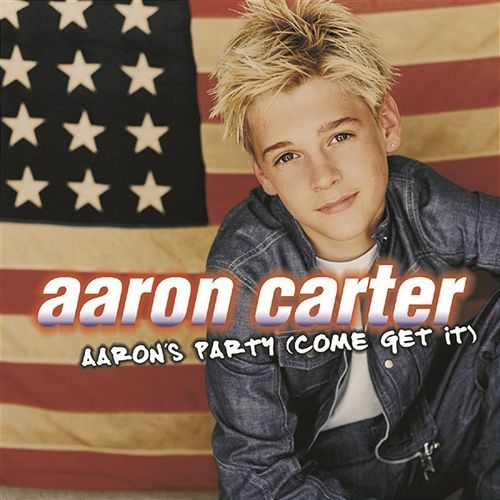 Check out: Aaron's Party (Come Get It) (2000) - Aaron Carter See: http://lyrics-dome.blogspot.com/2016/02/aarons-party-come-get-it-2000-aaron.html ‪#‎lyricsdome‬
