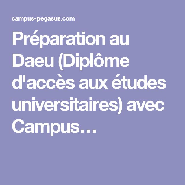 Préparation au Daeu (Diplôme d'accès aux études universitaires) avec Campus…