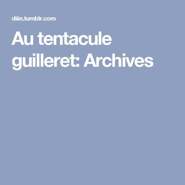 Au tentacule guilleret: Archives