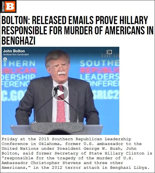 Breitbart News has a stunning report out today citing comments made by Ambassador John Bolton who declared that the newly released Benghazi emails prove unconditionally that Hillary Clinton is responsible for the murder of four Americans in Benghazi, Libya. http://us10.campaign-archive1.com/?u=84c53c1fb22aa29509b05d2f6&id=dc5a991347