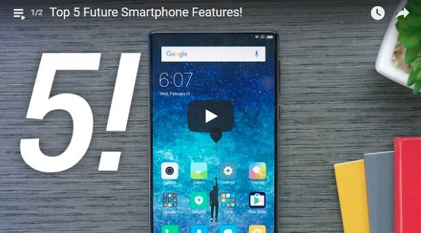 Know About Top 5 Future Smartphone Features!