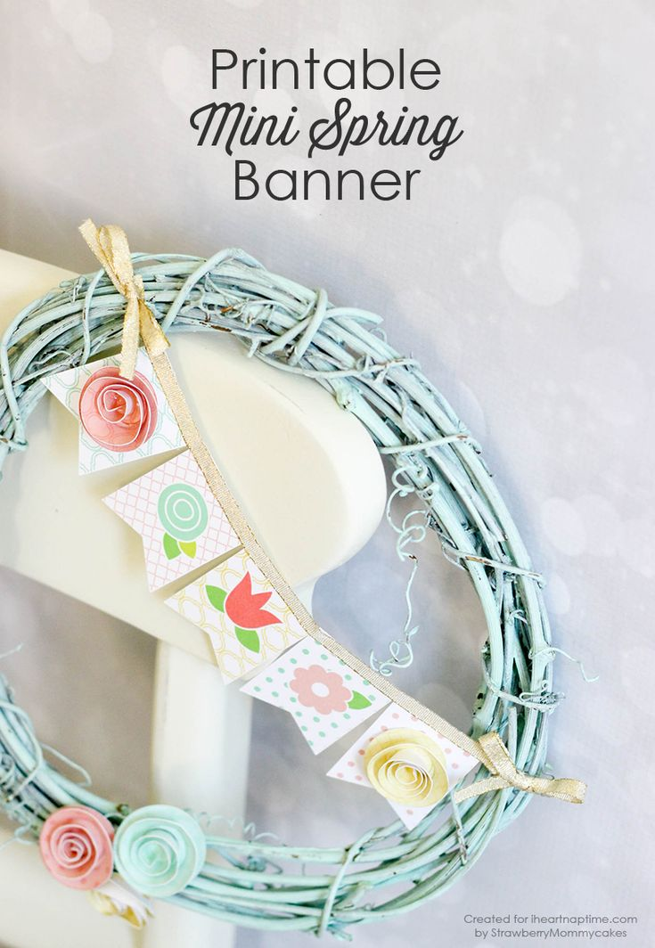 Free Mini Spring Banner Printable -perfect for a DIY wreath!