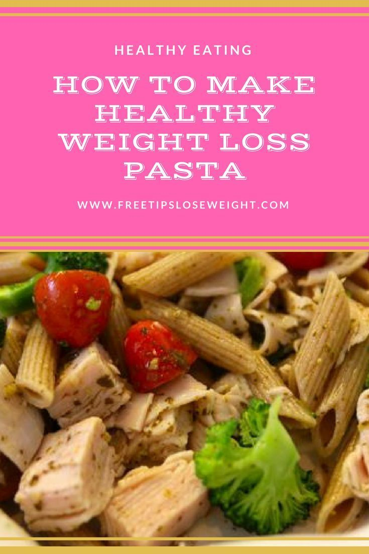 Diet Pasta Recipe How To Make Healthy Weight Loss Pasta How To