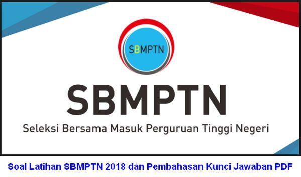 Soal Dan Kunci Jawaban Sbmptn 2018 - Peranti Guru