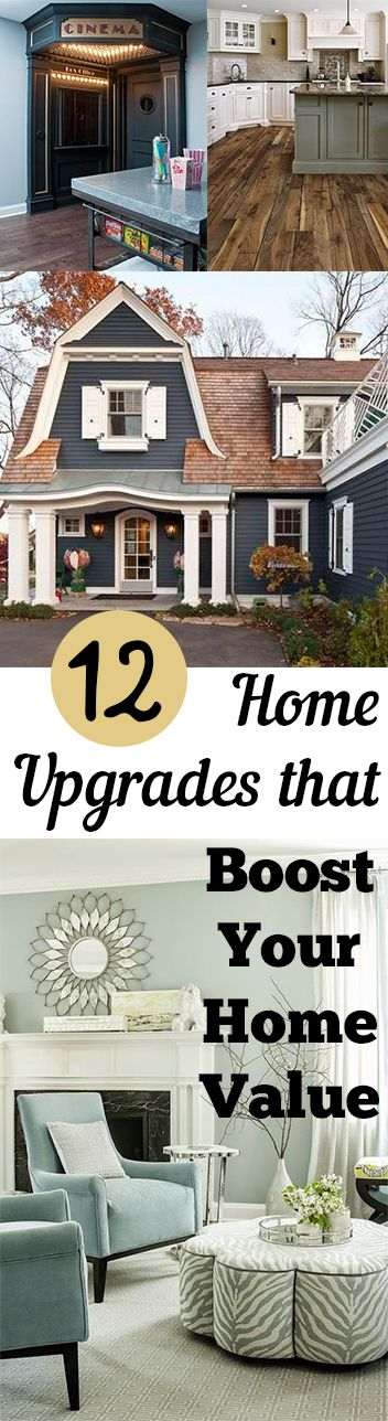 12 Home Upgrades that Boost Your Home Value. DIY, DIY home projects, home décor, home, dream home, DIY. projects, home improvement, inexpensive home improvement, cheap home DIY.