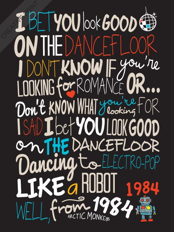 Arctic Monkeys - Bet You Look Good On The Dancefloor / Song Lyric Typography Poster