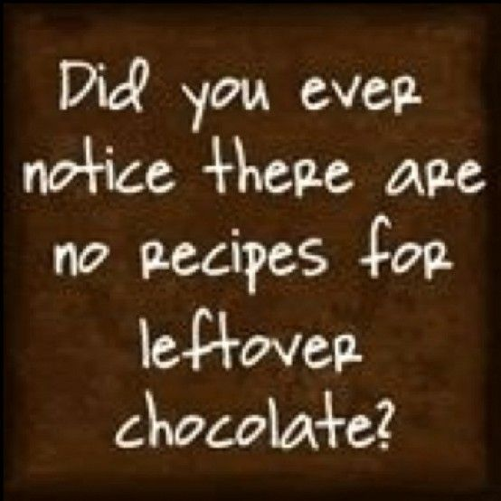 1000 Chocolate Quotes On Pinterest: 112 Best Images About Chocolate Humor On Pinterest