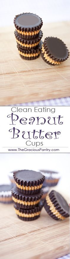 Clean Eating Peanut Butter Cups. Easy to make, harder to give. #cleaneating #holidays