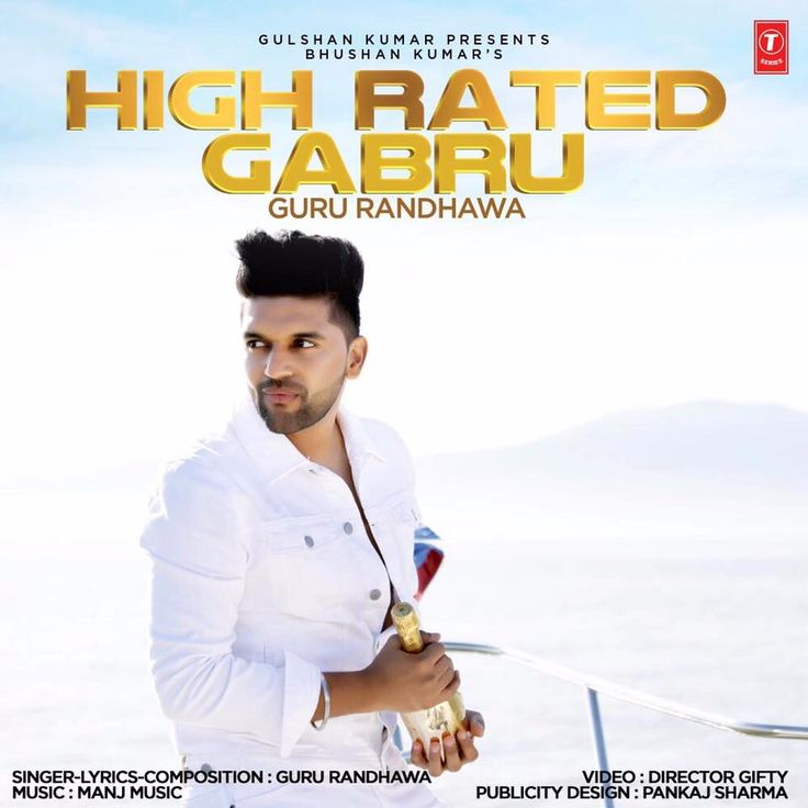 "Gulshan Kumar Presents Bhushan Kumar's 'High Rated Gabbru' by the popular artist ""Guru Randhawa"" which is all set to release anytime July first week is composed and penned by the Guru itself. The music and back score for which is given by Manj music and directed by Director Gifty."