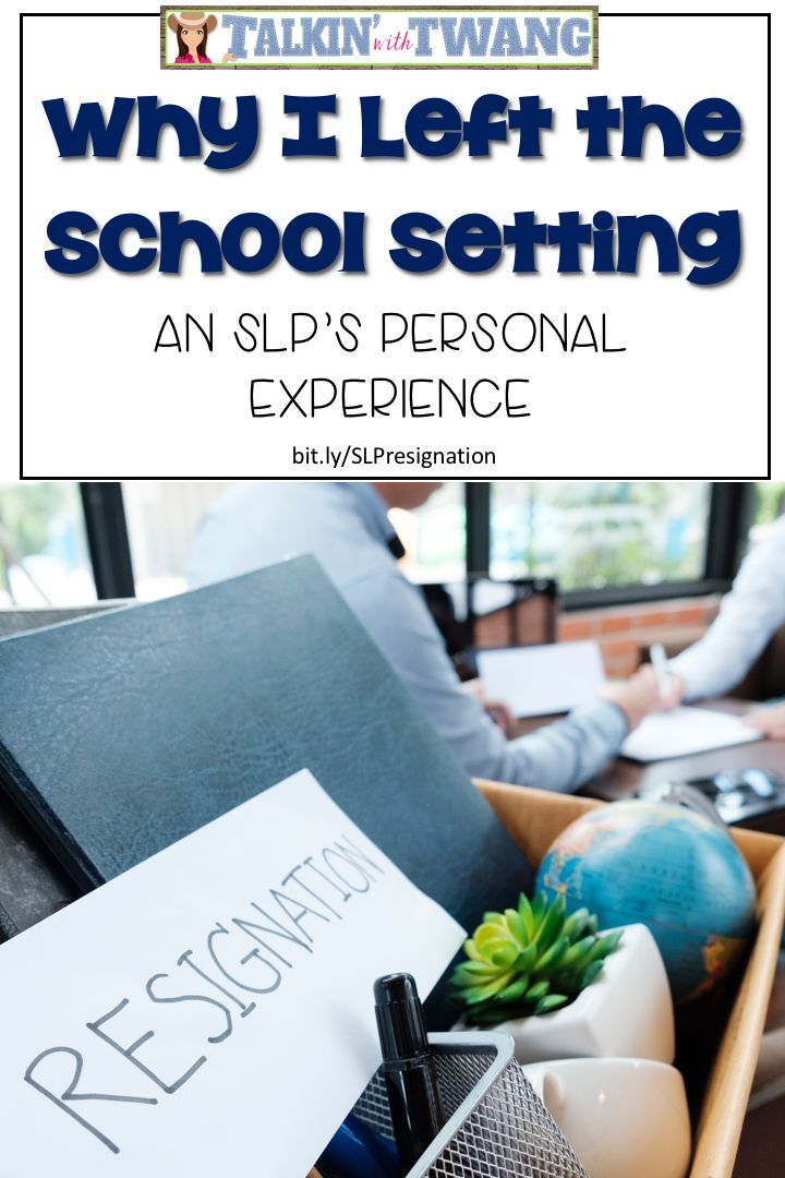 Talkin' with Twang: Why I Left the School Setting - An SLP's