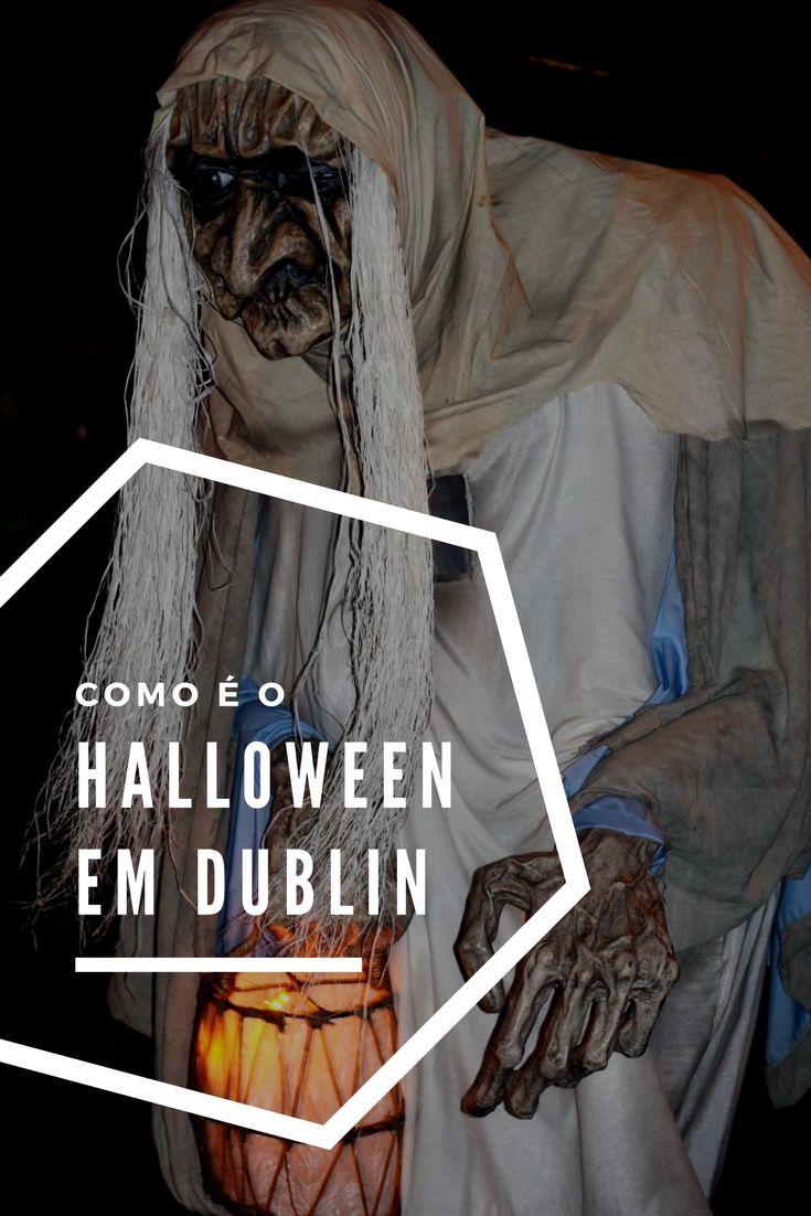 Descubra como o Halloween é comemorado no lugar onde ele surgiu: em Dublin, capital da Irlanda - Sabaticando em Dublin