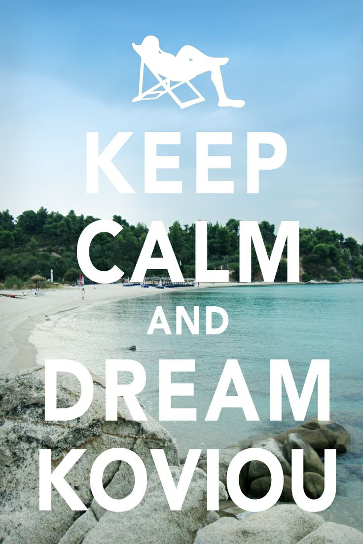 Keep Calm and dream Koviou