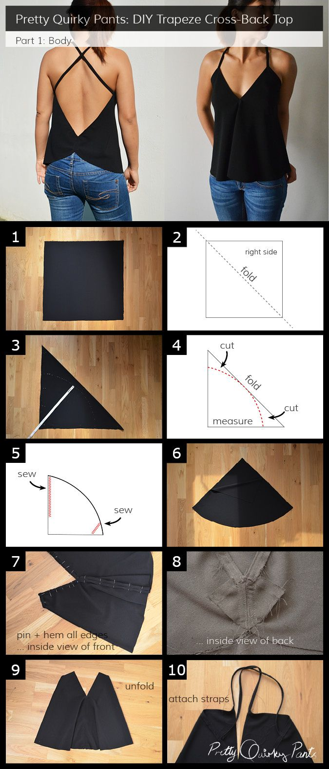 DIY Cross Back Top (trapeze shape) - step by step tutorial from Pretty Quirky Pants En rallongeant le patron pour une jolie robe estivale!