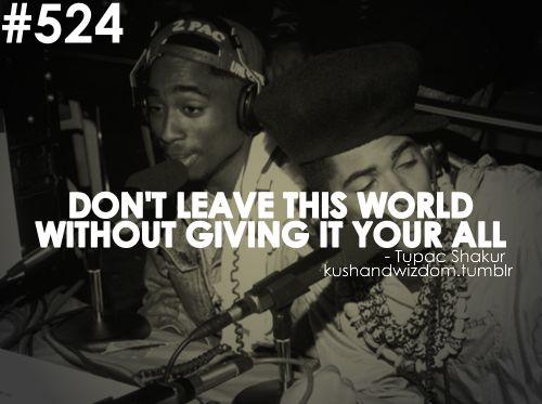 Pictures Of Tupac Shakur Quotes About Life Kidskunstfo