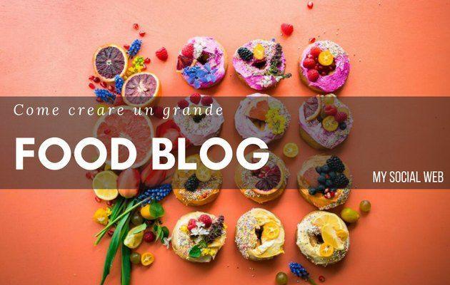 Come aprire un blog di cucina e iniziare a guadagnare