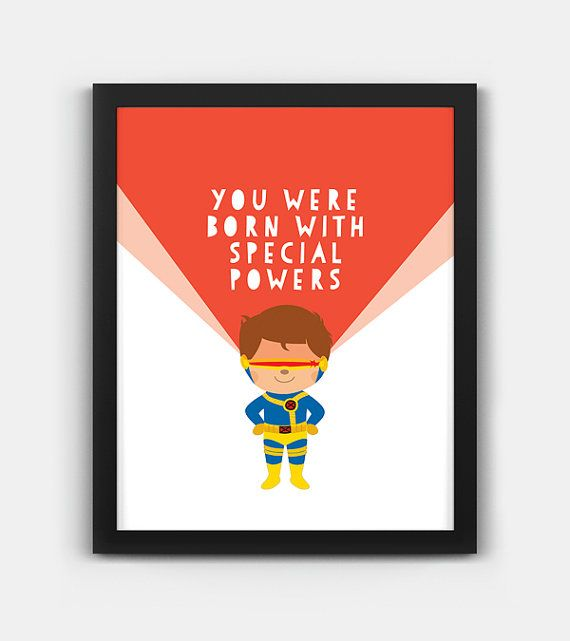 You were Born with Special Powers, Cyclops – Marvel Xmen quote, Instant Digital Download, Scalable Printable, Nursery Decor, Wall Art