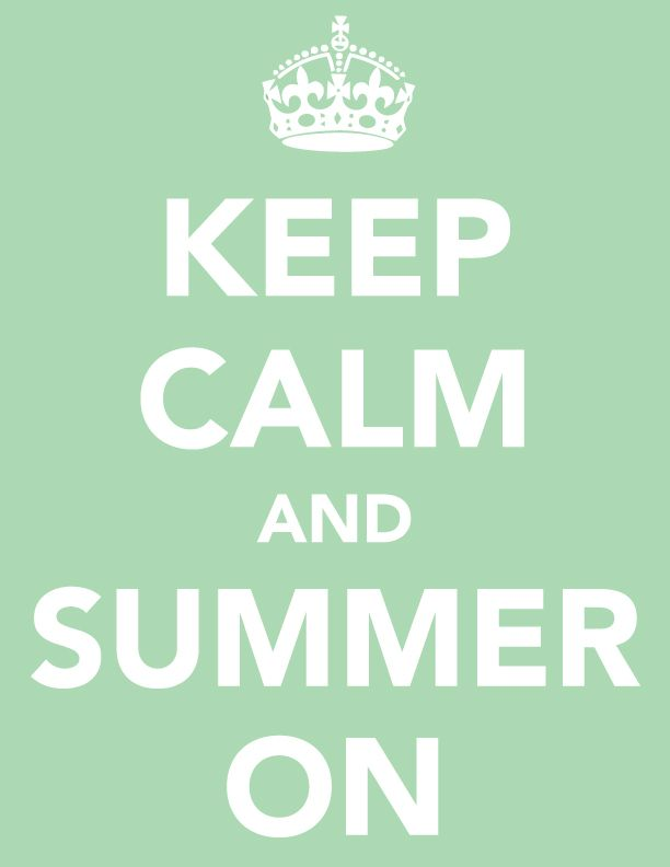 Keep Calm + Summer On!Pink Summer, Blue Sky, Quotes, Keepcalm, Summer Lovin, Keep Calm, Beach, Sweets Summertime, Summer Time