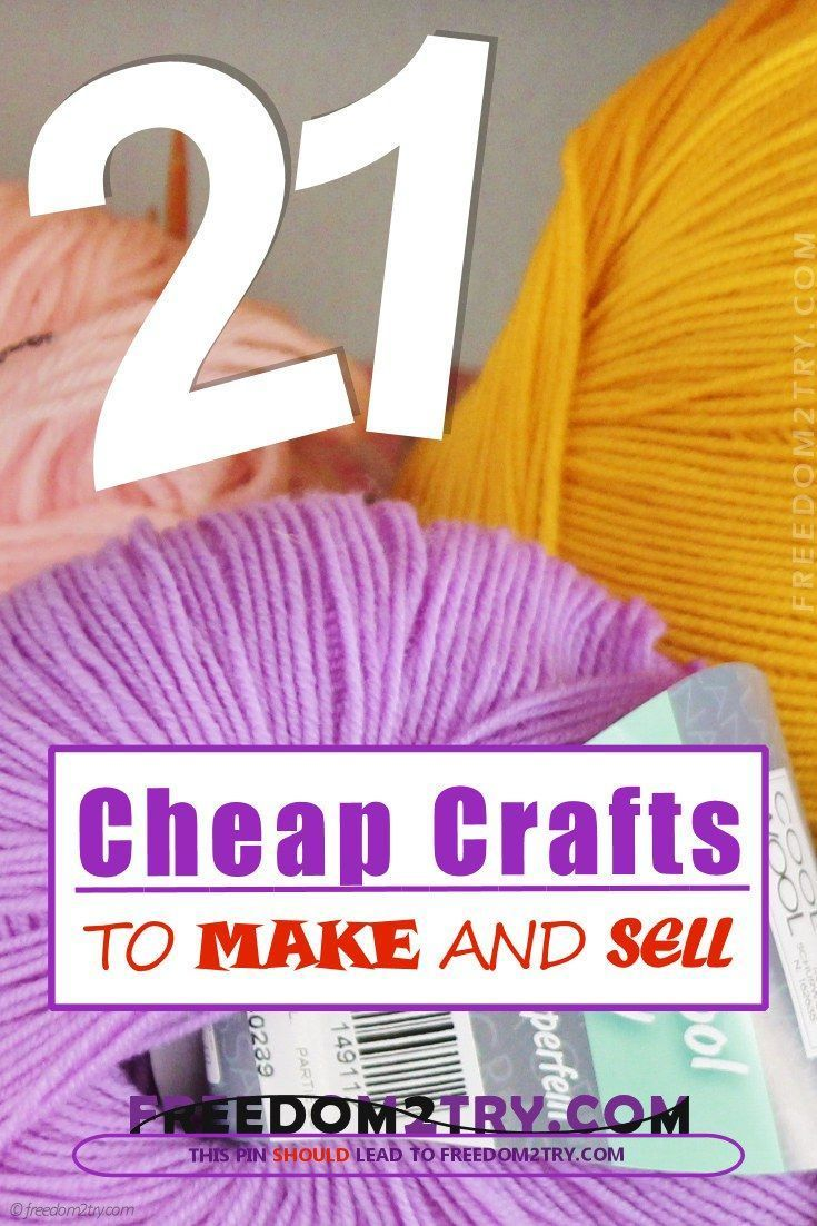 21 Cheap Crafts To Make And Sell Craft Ideas Sell Crafts
