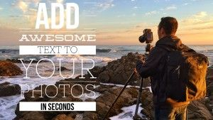 Simple Watermarking  Add Awesome Text to Your Photos in Seconds