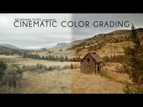 ▶ DSLR Video - Advanced - Cinematic Color Grading - YouTube