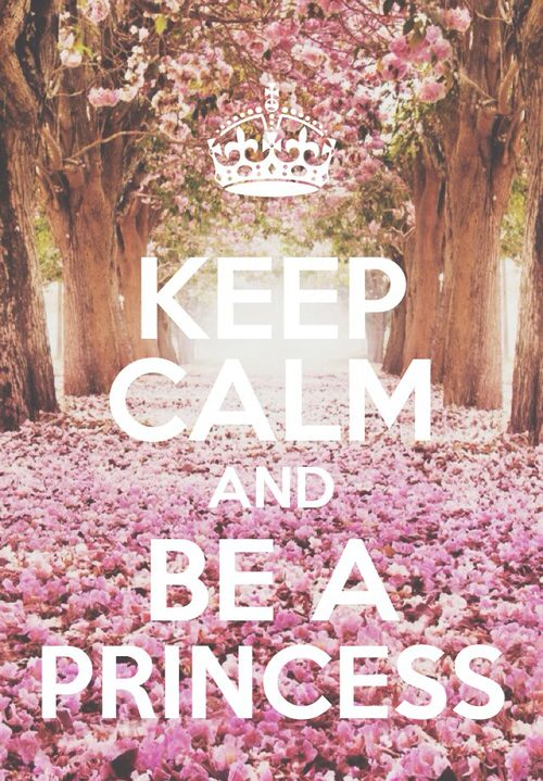 Be a Princess <3