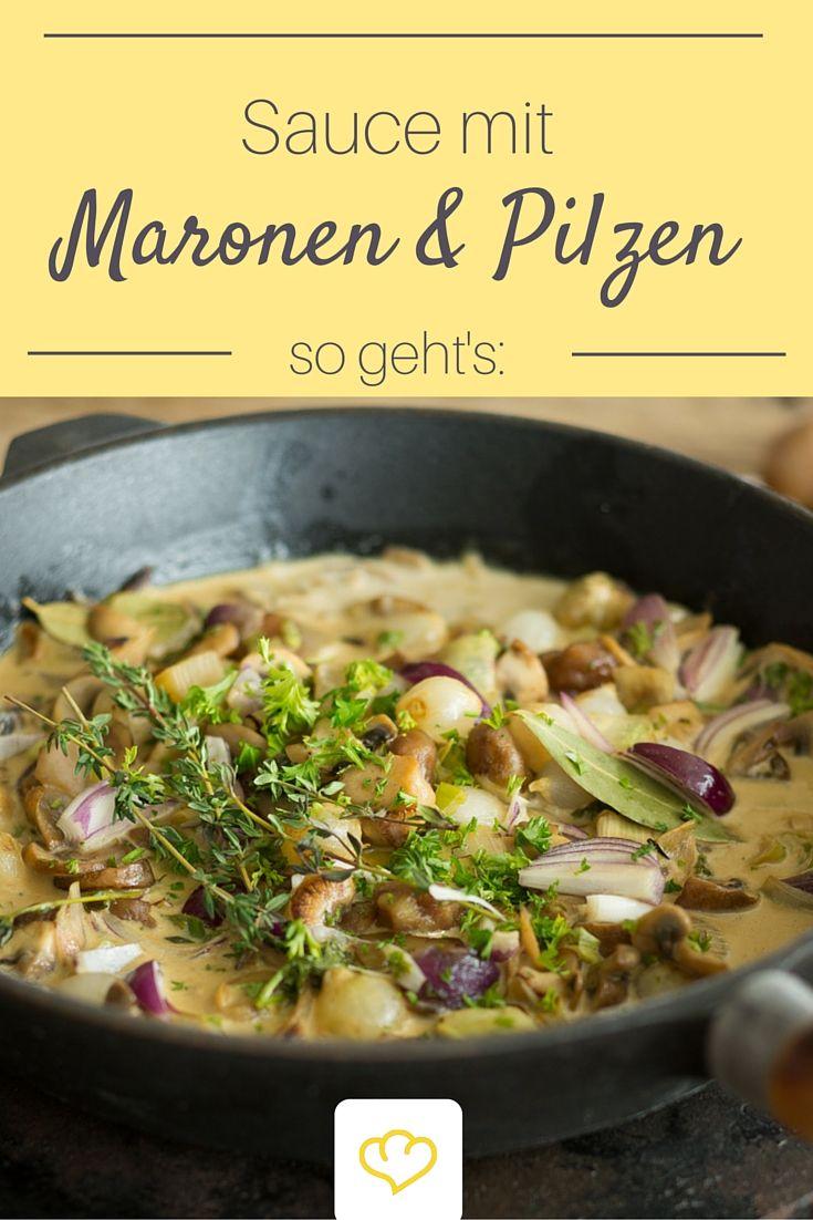Pilze, Maronen und ein ordentlicher Schuss Sahne machen diese Sauce zu einem Gedicht. Passt perfekt zu frischer Pasta oder zartem Wildfleisch.