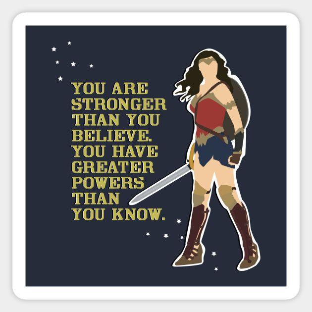 Wonder Woman Wonder Woman Quotes Woman Quotes Superhero Quotes