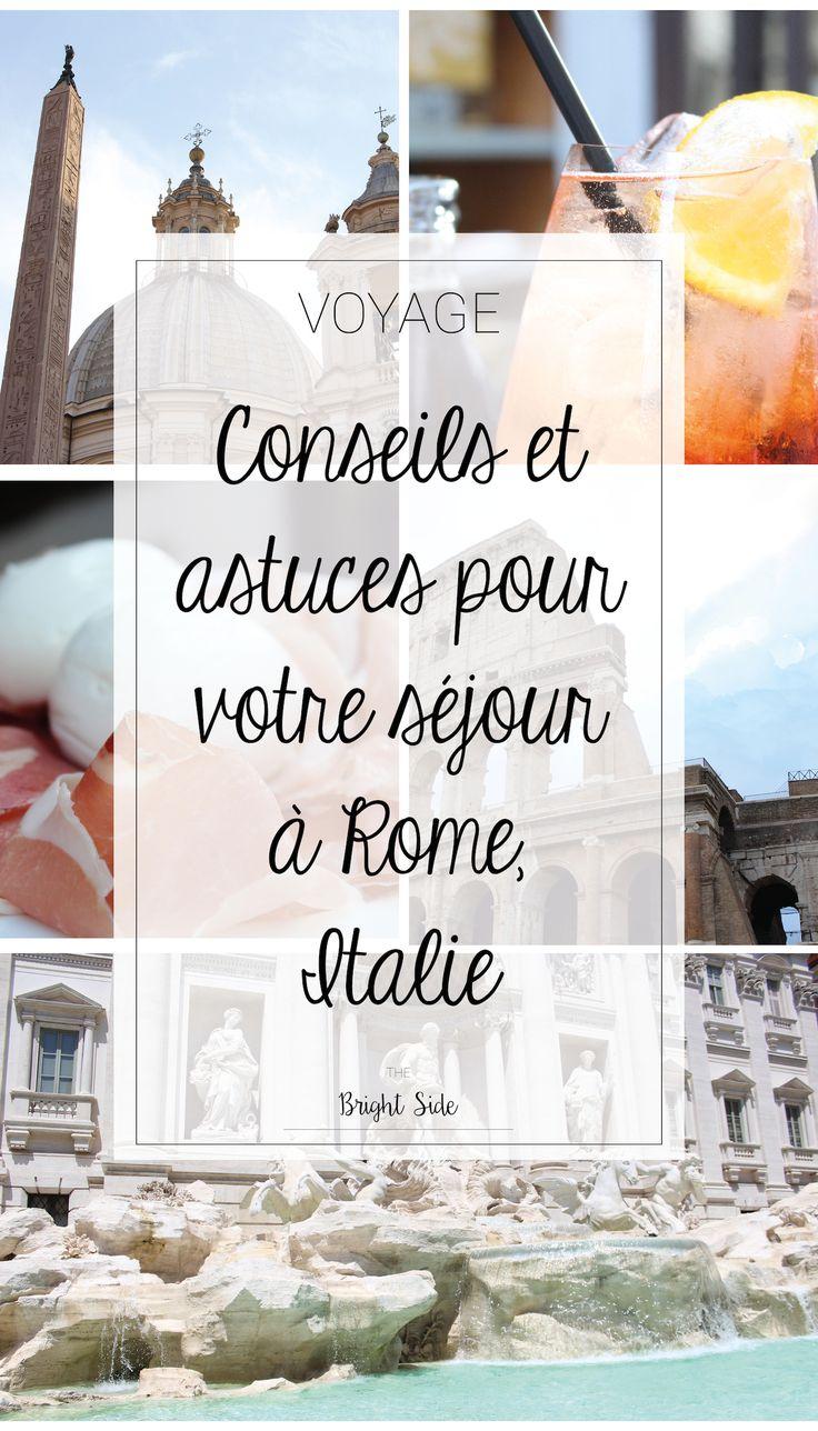 CITY GUIDE ROME Conseils et astuces pour organiser votre voyage à Rome !