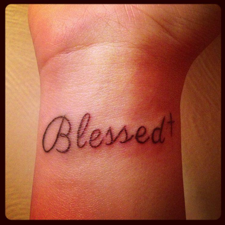 Blessed Wrist Tattoo