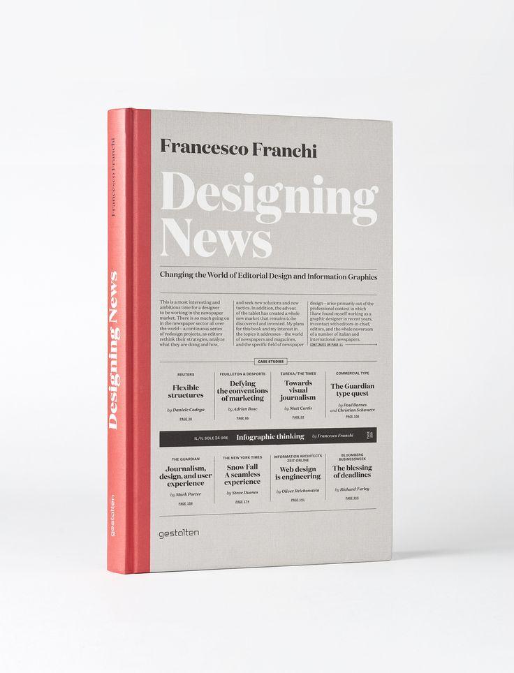 Designing News - A book by infoviz rockstar Francesco Franchi #infographic #information #visualization #visualisation #infoviz #visual #design #data