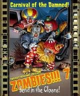 Twilight Creations Inc: Zombies!!! 7: Send in the Clowns