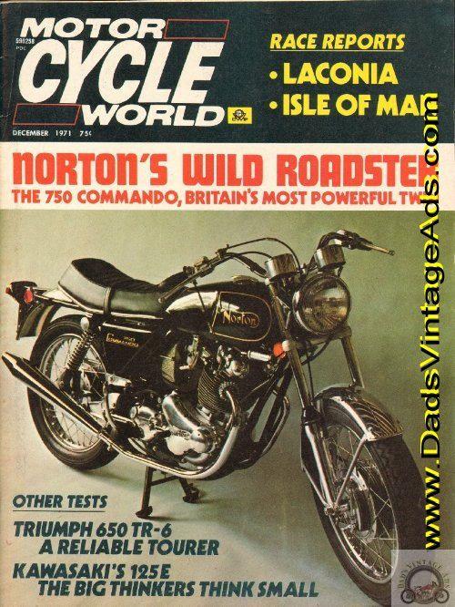 Cover: Norton 750 Commando; Contents: Road Tests: Norton Commando 750, Triumph TR6R 650, Kawasaki 125-E; Special Features: Laconia Road Races; Isle of Man Race Week; European Touring; Harley-Davidson 750XR; The Ultimate Scooter - 125 mph Lambretta 125; more   Complete, vintage motorcycle magazine.