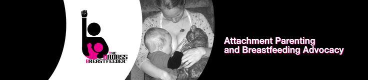 The Badass Breastfeeder — My Adventures in Attachment Parenting