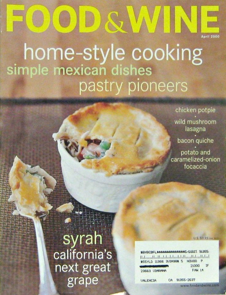 Buy One Of Our Magaines At Regular Price And Get A Second For Off Home Style Recipes Food Wine Monthly Cooking Magazine April 2000